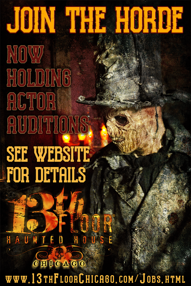 The 13th floor is holding actor auditions haunted houses for 13th floor haunted house chicago