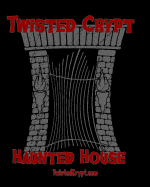 Twisted Crypt Haunted House