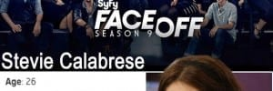 Stevie Calabrese on FACE OFF