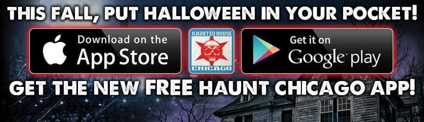 Get the NEW FREE Haunt Chicago App!