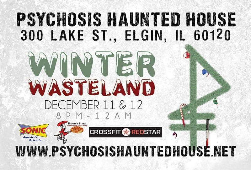 Winter Wasteland At Psychosis Haunted House Dec 11 12 Haunted