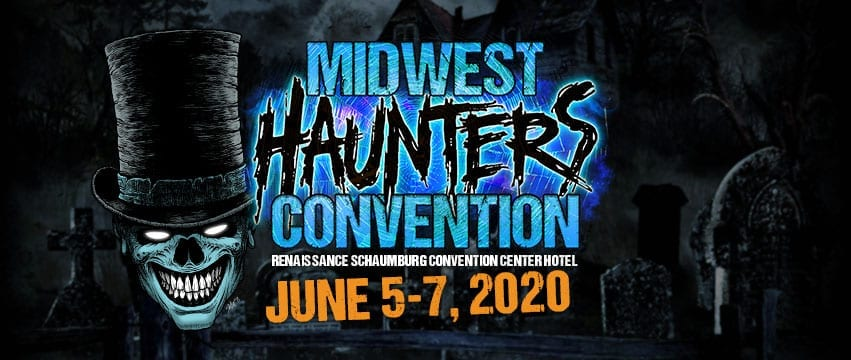 The Midwest Haunters Convention Returns June 5-7, 2020