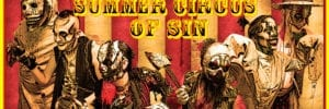 The Vile Bros. Summer Circus of Sin!
