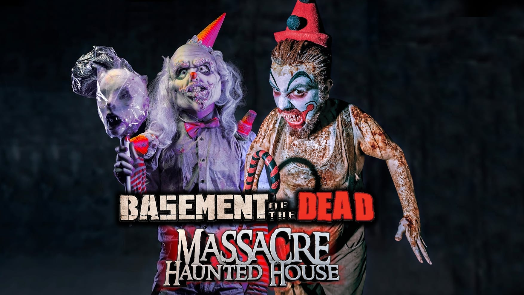 Basement of the Dead & The Massacre Haunted House